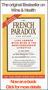 French Paradox and Beyond: Live Longer With Wine and the Mediterranean lifestyle
