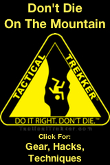 TacticalTrekker-Do It Right. Don't Die