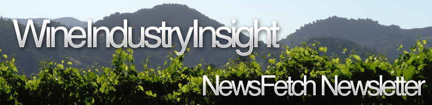 NewsFetch Newsletter Archives | WineIndustryInsight